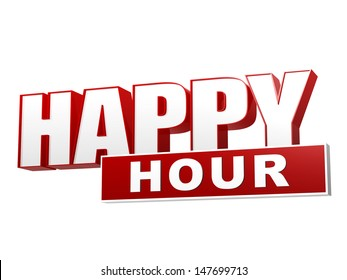 text happy hour - 3d red white banner, letters and block, business concept