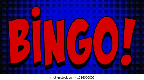A text message, Bingo!, in a cartoon comic book style. Red bubblegum font over a blue halftone background.