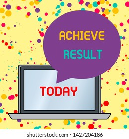 Text sign showing Achieve Result. Conceptual photo Accomplishment Attain Bring to a successful conclusion Round Shape Empty Speech Bubble Floating Over Open Laptop Colored Backdrop.