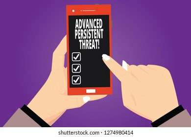 Text sign showing Advanced Persistent Threat. Conceptual photo unauthorized user gains access to a system Hu analysis Hands Holding Pointing Touching Smartphone Blank Color Screen.