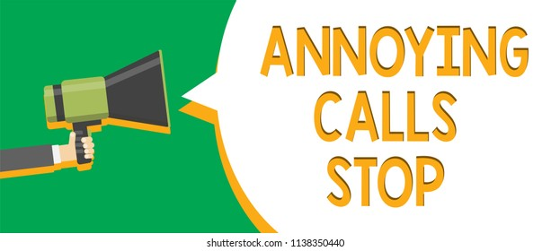 Text sign showing Annoying Calls Stop. Conceptual photo Prevent spam phones Blacklisting numbers Angry caller Indication announcement alarming signalling speaker circle symbol warning.