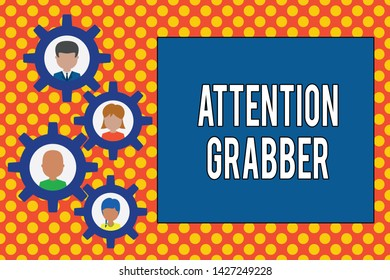 Text sign showing Attention Grabber. Conceptual photo Deanalysisding notice mainly by being prominent or outlandish Gearshaped picture frame family ornament mother father daughter son photo.