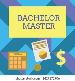 Text sign showing Bachelor Master. Conceptual photo An advanced degree completed after bachelor s is degree Computing Dollar Investment in Gold and Presenting Data thru Pie Chart Graph.