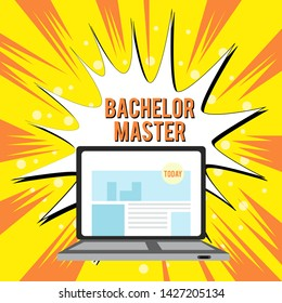 Text sign showing Bachelor Master. Conceptual photo An advanced degree completed after bachelor s is degree Open Modern Laptop Switched On with Website Homepage on Screen Web Search.
