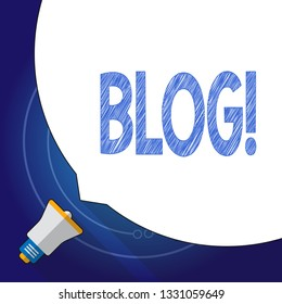 Text sign showing Blog. Conceptual photo Preperation of catchy content for blogging websites.