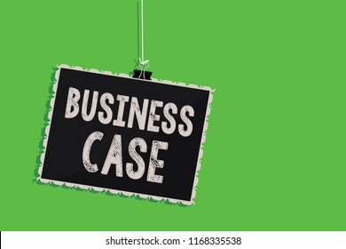 Text sign showing Business Case. Conceptual photo Proposition Undertaking Verbal Presentation New Task Hanging blackboard message communication information sign green background.