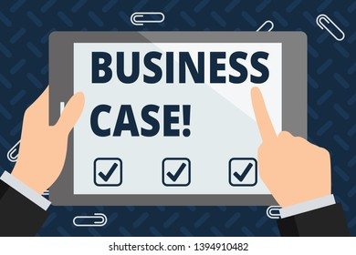 Text sign showing Business Case. Conceptual photo provides justification for undertaking a project or program Businessman Hand Holding, Pointing and Touching Colorful Tablet Blank Screen.