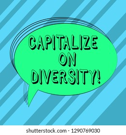 Text sign showing Capitalize On Diversity. Conceptual photo Bringing together workers with different ethnicity Blank Oval Outlined Solid Color Speech Bubble Empty Text Balloon photo.