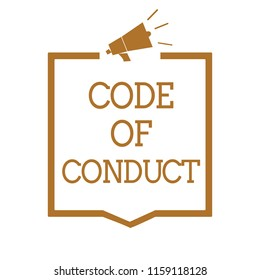 Text sign showing Code Of Conduct. Conceptual photo Ethics rules moral codes ethical principles values respect Megaphone loudspeaker brown frame communicating important information.