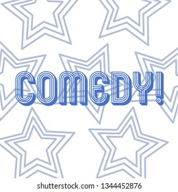 Text sign showing Comedy. Conceptual photo Fun Humor Satire Sitcom Hilarity Joking Entertainment Laughing Repetition of Pentagon Star Concentric Pattern in Random on White Isolated.