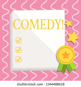 Text sign showing Comedy. Conceptual photo Fun Humor Satire Sitcom Hilarity Joking Entertainment Laughing White Blank Sheet of Parchment Paper Stationery with Ribbon Seal Stamp Label.