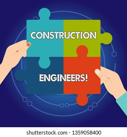 Text sign showing Construction Engineers. Conceptual photo discipline that deals with designing and planning Four Blank Multi Color Jigsaw Puzzle Tile Pieces Put Together by Human Hands.