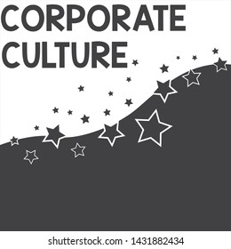 Text sign showing Corporate Culture. Conceptual photo pervasive values and attitudes that characterize a company Abstract photo Black and White Background Stars and Wave Yin Yang Style.
