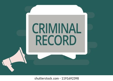 Text sign showing Criminal Record. Conceptual photo profile of a person criminal history with details