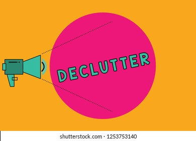 Text sign showing Declutter. Conceptual photo remove unnecessary items from untidy or overcrowded place Megaphone with Pitch Power Level Volume Sound Icon and Blank Circle.