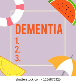 Text sign showing Dementia. Conceptual photo Impairment in memory Loss of cognitive functioning Brain disease