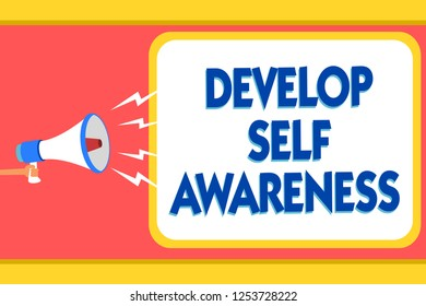 Text sign showing Develop Self Awareness. Conceptual photo increase conscious knowledge of own character Message warning signals sound speakers alarming capital convey reporting.