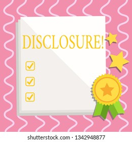 Text sign showing Disclosure. Conceptual photo The action of making New or Secret Confidential information known White Blank Sheet of Parchment Paper Stationery with Ribbon Seal Stamp Label.
