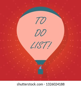 Text sign showing To Do List. Conceptual photo A structure that usually made in paper containing task of yours.