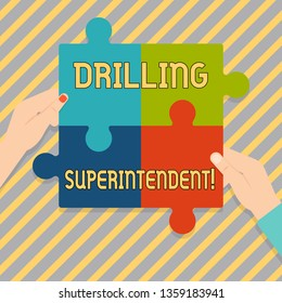 Text sign showing Drilling Superintendent. Conceptual photo responsibilities of drilling program oil well Four Blank Multi Color Jigsaw Puzzle Tile Pieces Put Together by Human Hands.