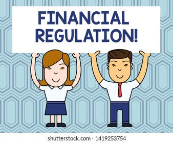Text sign showing Financial Regulation. Conceptual photo aim to Maintain the integrity of Finance System Two Smiling People Holding Big Blank Poster Board Overhead with Both Hands.