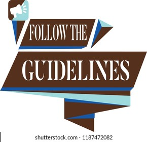 Text sign showing Follow The Guidelines. Conceptual photo Manual of Style Follow a Specified Rule Accordingly