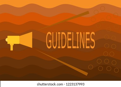 Text sign showing Guidelines. Conceptual photo General rule principle piece of advice Policies Instructions