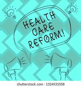 Text sign showing Health Care Reform. Conceptual photo general rubric used for discussing major Medical policy Freehand Outline Sketch of Blank Speech Bubble Megaphone Sound Idea Icon.