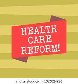 Text sign showing Health Care Reform. Conceptual photo general rubric used for discussing major Medical policy Blank Color Folded Banner Strip Flat Style photo for Announcement Poster.