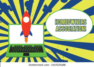 Text sign showing Homeowners Association. Conceptual photo Organization with fee for upkeeps of Gated Community Launching rocket up laptop . Startup project. Developing goal objectives.