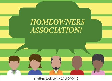 Text sign showing Homeowners Association. Conceptual photo Organization with fee for upkeeps of Gated Community Five different races persons sharing blank speech bubble. People talking.