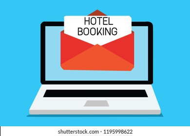 Text sign showing Hotel Booking. Conceptual photo Online Reservations Presidential Suite De Luxe Hospitality Computer receiving email important message envelope with paper virtual.