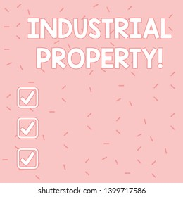 Text sign showing Industrial Property. Conceptual photo the intangible ownership of a trademark or patent Pink Tiny Sprinkles Confetti Scattered in Random on Lighter Shade Backdrop.