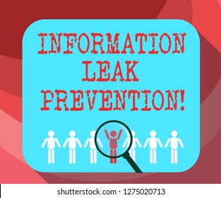 Text sign showing Information Leak Prevention. Conceptual photo Inhibiting critical information to outflow Magnifying Glass Over Chosen Man Figure Among the Hu analysis Dummies Line Up.