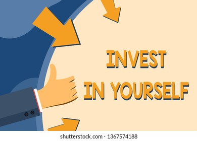 Text sign showing Invest In Yourself. Conceptual photo learn new things or materials thus making your lot better Hand Gesturing Thumbs Up and Holding on Blank Space Round Shape with Arrows.