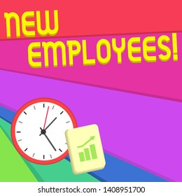Text sign showing New Employees. Conceptual photo has not previously been employed by the organization Layout Wall Clock Notepad with Escalating Bar Graph and Arrow Pointing Up.