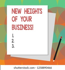 Text sign showing New Heights Of Your Business. Conceptual photo Achieving goals fast growing up company Stack of Blank Different Pastel Color Construction Bond Paper and Pencil.