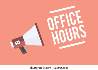 Text sign showing Office Hours. Conceptual photo The hours which business is normally conducted Working time Megaphone loudspeaker pink background important message speaking loud.