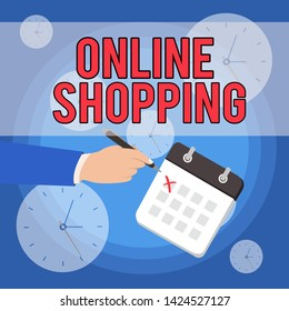 Text sign showing Online Shopping. Conceptual photo allows consumers to buy their goods over the Internet Male Hand Formal Suit Crosses Off One Day Calendar Red Ink Ballpoint Pen.