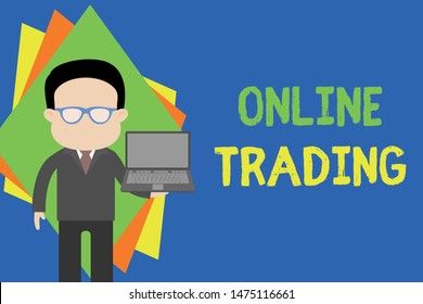 Text sign showing Online Trading. Conceptual photo Buying and selling assets via a brokerage internet platform Standing man in suit wearing eyeglasses holding open laptop photo Art.