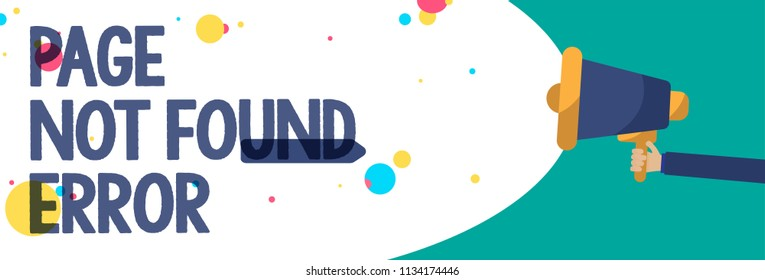 Text sign showing Page Not Found Error. Conceptual photo message appears when search for website doesnt exist Creative artwork type idea text script message colourful bubble oval design.