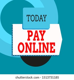 Text sign showing Pay Online. Conceptual photo buy products or service using credit card on any website Blank banner rectangle square above semicircle down Geometrical background.
