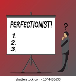 Text sign showing Perfectionist. Conceptual photo Person who wants everything to be perfect Highest standards Businessman with Question Mark Above his Head Standing Beside Blank Screen.