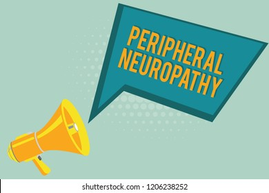 Text sign showing Peripheral Neuropathy. Conceptual photo Condition wherein peripheral nervous system is damaged