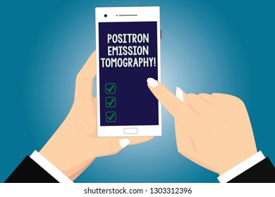 Text sign showing Positron Emission Tomography. Conceptual photo Nuclear medicine functional imaging technique Hu analysis Hands Holding Pointing Touching Smartphone Blank Color Screen.