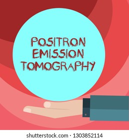 Text sign showing Positron Emission Tomography. Conceptual photo Nuclear medicine functional imaging technique Hu analysis Hand in Suit Offering Blank Solid Color Circle for Logo Posters.
