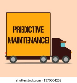 Text sign showing Predictive Maintenance. Conceptual photo maintenance strategy driven by predictive analytics Delivery Lorry Truck with Blank Covered Back Container to Transport Goods.