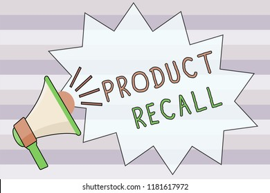 Text sign showing Product Recall. Conceptual photo Request by a company to return the product due to some issue