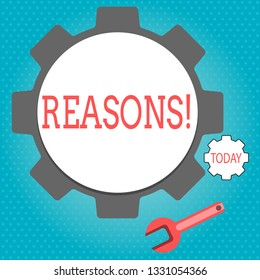 Text sign showing Reasons. Conceptual photo Causes Explanations Justifications for an action or event Motivation.