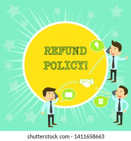 Text sign showing Refund Policy. Conceptual photo refund or exchange defective merchandise previously buy Businessmen Coworkers Conference Call Conversation Discussion Mobile Phones.